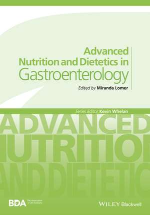 Advanced Nutrition and Dietetics in Gastroenterology