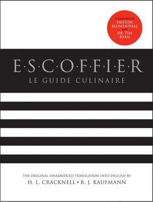 Escoffier: Le Guide Culinaire de Auguste Escoffier