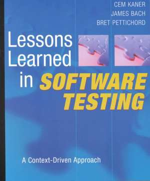 Lessons Learned in Software Testing