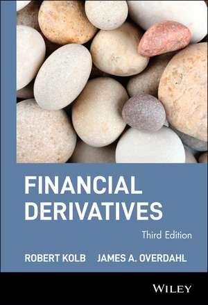 Financial Derivatives de Robert W. Kolb
