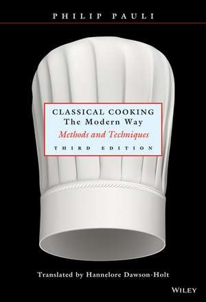 Classical Cooking The Modern Way