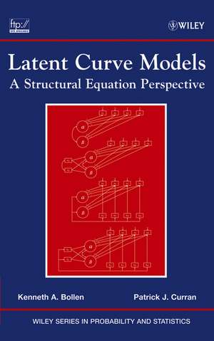 Latent Curve Models: A Structural Equation Perspective de Kenneth A. Bollen