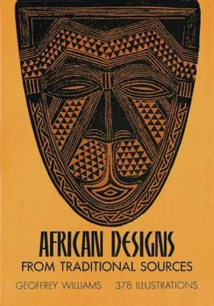 African Designs from Traditional Sources de Geoffrey Williams