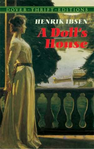 A Doll's House de Henrik Johan Ibsen