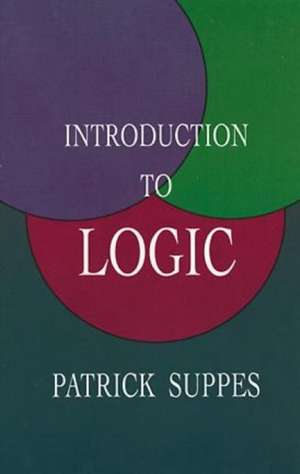 Introduction to Logic de Patrick Suppes