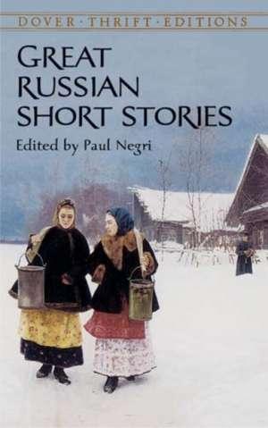 Great Russian Short Stories de Dover Thrift Editions
