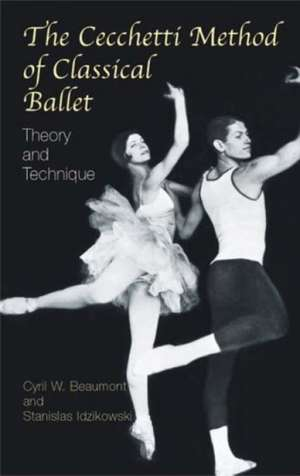 The Cecchetti Method of Classical Ballet:  Theory and Technique de Enrico Cecchetti