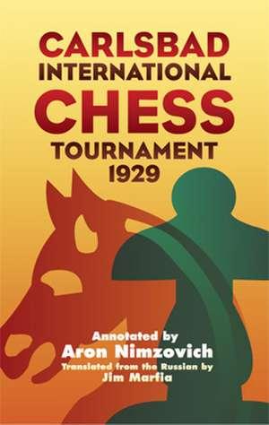Carlsbad International Chess Tournament 1929 de Aron Nimzovich