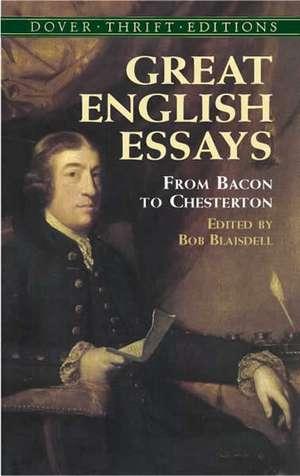 Great English Essays:  From Bacon to Chesterton de Bob Blaisdell