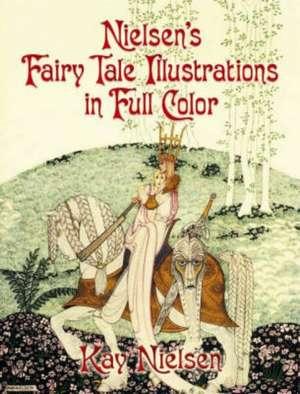 Nielsen's Fairy Tale Illustrations in Full Color imagine