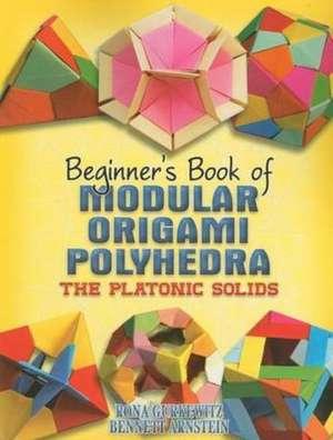 Beginner's Book of Modular Origami Polyhedra imagine