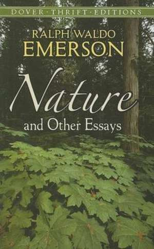 Nature and Other Essays de Ralph Waldo Emerson