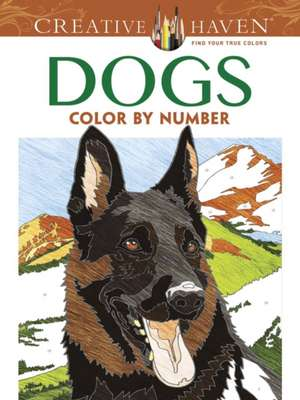 Creative Haven Dogs Color by Number Coloring Book imagine