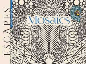 Escapes Mosaics Coloring Book
