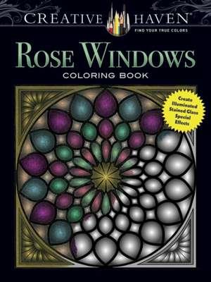 Creative Haven Rose Windows Coloring Book imagine