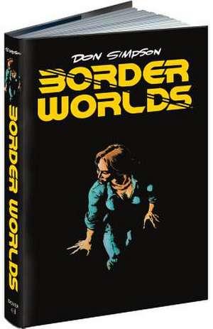 Border Worlds de Don Simpson