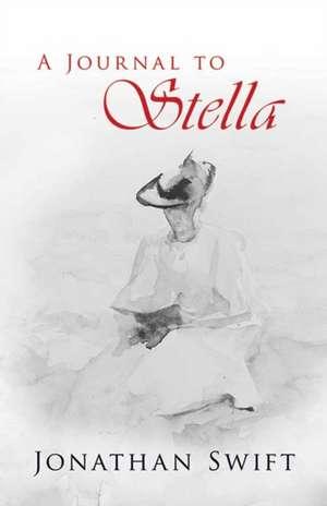 A Journal to Stella de Jonathan Swift
