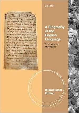 A Biography of the English Language, International Edition imagine