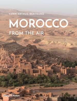 Morocco From The Air de Yann Arthus-Bertrand
