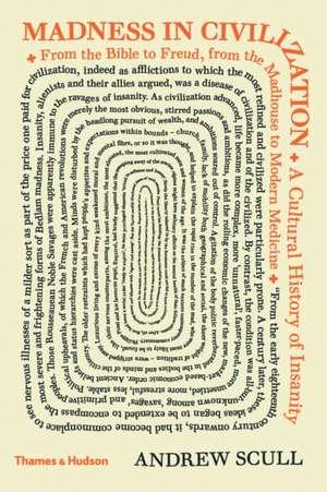 Scull, A: Madness in Civilization