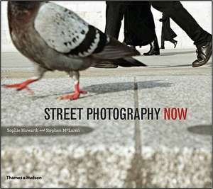 Street Photography Now de Sophie Howarth