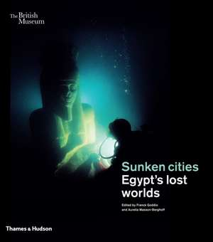 Goddio, F: Sunken cities imagine