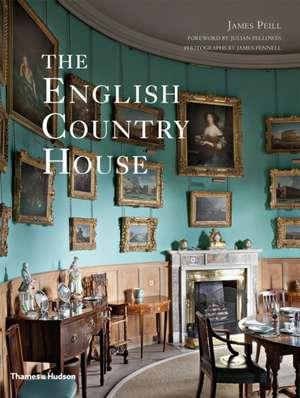 The English Country House de James Peill