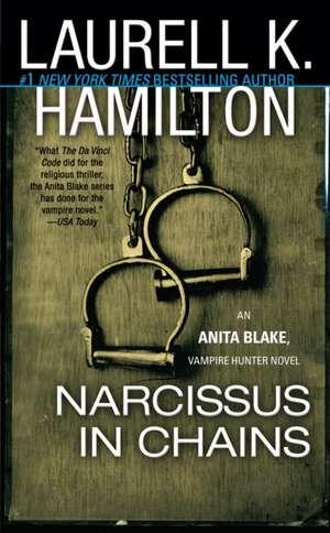 Narcissus in Chains:  An Anita Blake, Vampire Hunter Novel de Laurell K. Hamilton