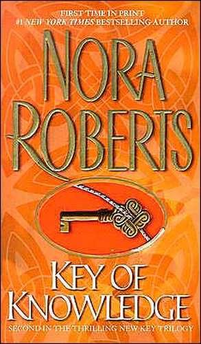 Key of Knowledge de Nora Roberts