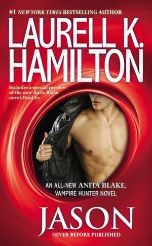 Jason:  An Anita Blake, Vampire Hunter Novel de Laurell K. Hamilton