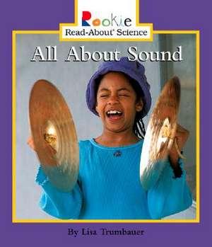 All about Sound de Lisa Trumbauer
