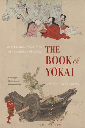 The Book of Yokai – Mysterious Creatures of Japanese Folklore