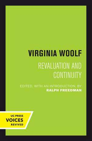 Virginia Woolf – Revaluation and Continuity de Ralph Freedman