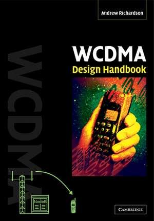 WCDMA Design Handbook de Andrew Richardson
