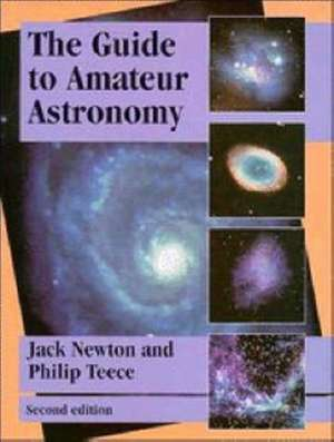 The Guide to Amateur Astronomy de Jack Newton