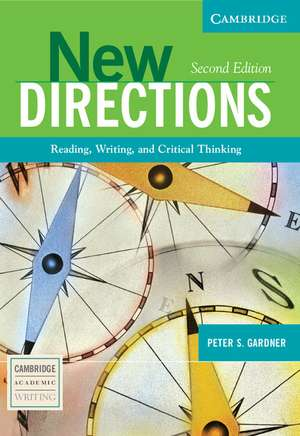 New Directions: Reading, Writing, and Critical Thinking de Peter S. Gardner