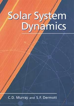 Solar System Dynamics de Carl D. Murray