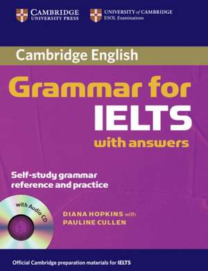 Cambridge Grammar for IELTS Student's Book with Answers and Audio CD imagine