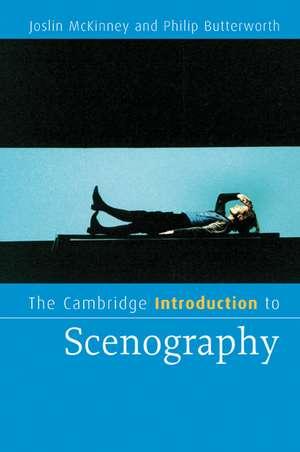 The Cambridge Introduction to Scenography de Joslin McKinney
