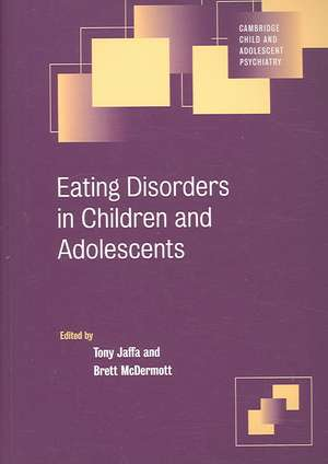 Eating Disorders in Children and Adolescents de Tony Jaffa