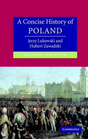A Concise History of Poland   de Jerzy Lukowski