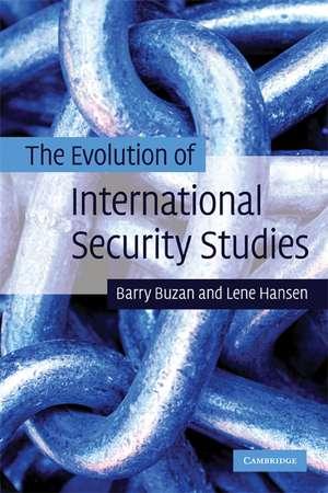 The Evolution of International Security Studies de Barry Buzan