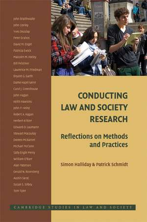 Conducting Law and Society Research: Reflections on Methods and Practices de Simon Halliday