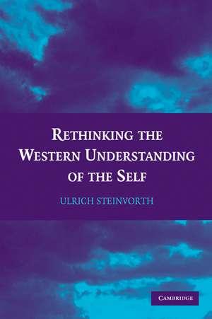 Rethinking the Western Understanding of the Self de Ulrich Steinvorth