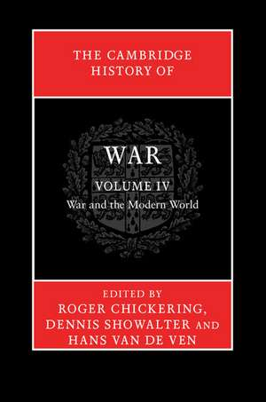 The Cambridge History Of War: Volume 4  War And Th