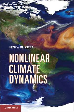 Nonlinear Climate Dynamics de Henk A.  Dijkstra