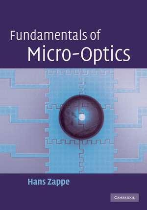 Fundamentals of Micro-Optics de Hans Zappe