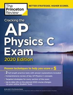 Cracking the AP Physics C Exam, 2020 Edition de Princeton Review