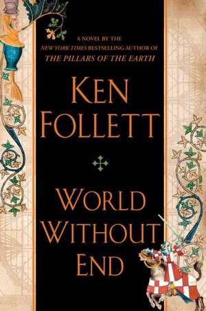 World Without End de Ken Follett