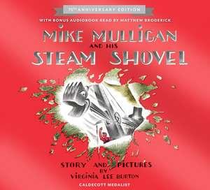 Mike Mulligan and His Steam Shovel 75th Anniversary de Virginia Lee Burton